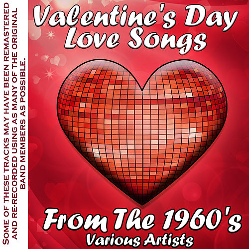 Play & Download Valentine's Day Love Songs From The 1960's by Various Artists | Napster