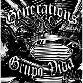 Play & Download Generations by Grupo Vida (1) | Napster