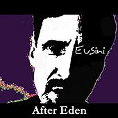 After Eden by Eusini