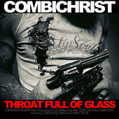 Play & Download Throat Full Of Glass by Combichrist | Napster