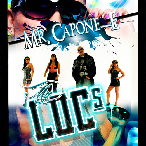 Play & Download My Locs by Mr. Capone-E | Napster