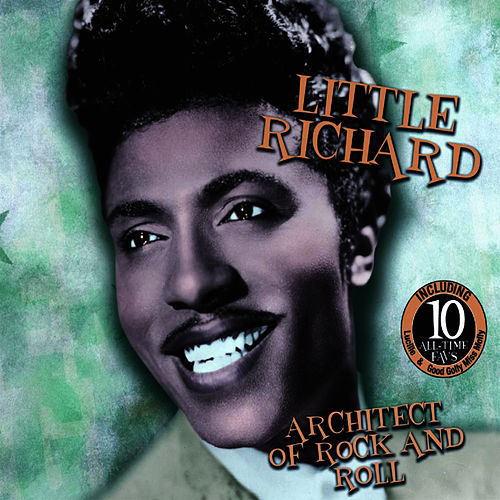 Play & Download Architect of Rock and Roll by Little Richard | Napster