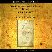 Bach: The Well-Tempered Clavier, Book I: BWV 846-869 by Roger woodward