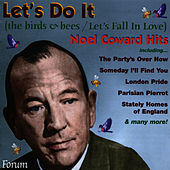 Play & Download Let's Do It (Let's Fall in Love) by Noel Coward | Napster