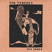 Play & Download Six Songs by The Finches | Napster