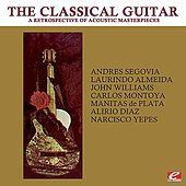 Play & Download The Classical Guitar (Remastered) by Various Artists | Napster