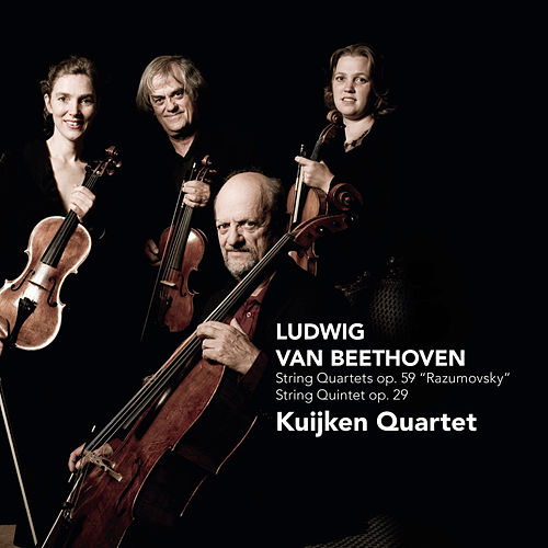 Beethoven: String Quartets op. 59 Razumovsky, String Quintet op. 29 by Kuijken Quartet