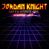 Play & Download My Favorite Girl - EP by Jordan Knight | Napster