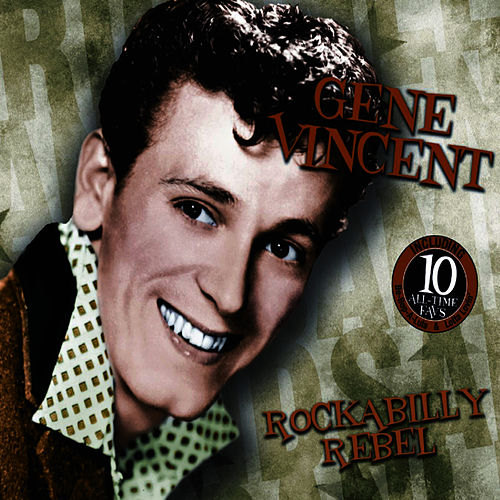Play & Download Rockabilly Rebel by Gene Vincent | Napster