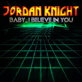 Baby, I Believe In You - EP by Jordan Knight