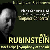 Play & Download Beethoven: Piano Concerto No. 5 by Artur Rubinstein | Napster