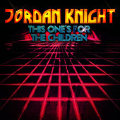 This One's For The Children - EP by Jordan Knight