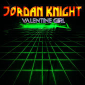 Play & Download Valentine Girl - EP by Jordan Knight | Napster