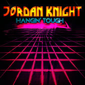 Play & Download Hangin' Tough - EP by Jordan Knight | Napster