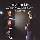 Play & Download Happy Wife, Happy Life...Revisited by Jeff Allen | Napster