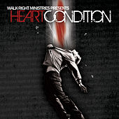 Henn Diesel Records & Walk Right Ministries Present: Heart Condition by Various Artists