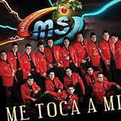 Play & Download Me Toca A Mí by Banda Sinaloense | Napster
