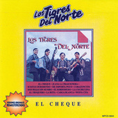 Play & Download El Cheque by Los Tigres del Norte | Napster