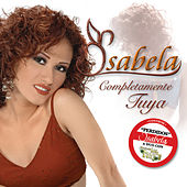 Play & Download Completamente Tuya by Isabela | Napster