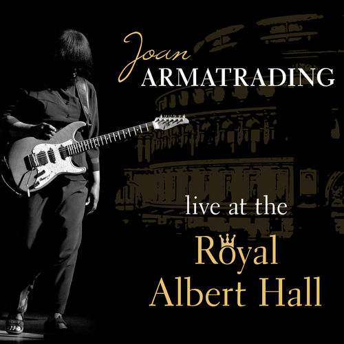 Play & Download Live at the Royal Albert Hall by Joan Armatrading | Napster
