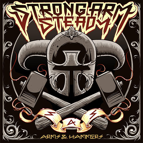 Play & Download Arms & Hammers by Strong Arm Steady | Napster