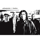 Play & Download Timeline by The Yellowjackets | Napster