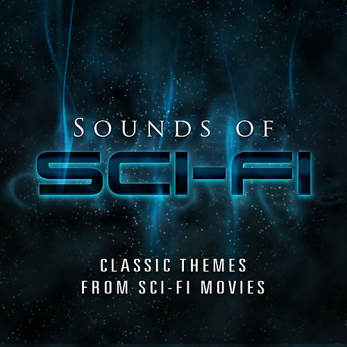 Sounds of Sci-Fi by Various Artists