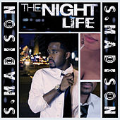 Play & Download The Nightlife (Album) by S. Madison | Napster