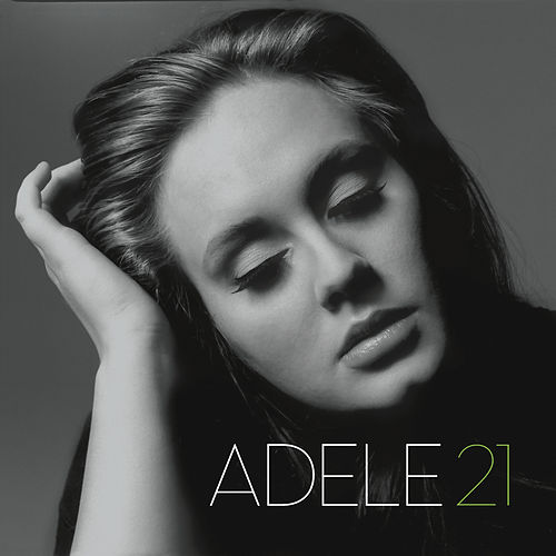 Play & Download 21 by Adele | Napster