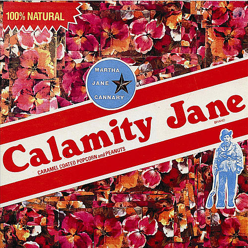 Play & Download Martha Jane Cannary by Calamity Jane | Napster