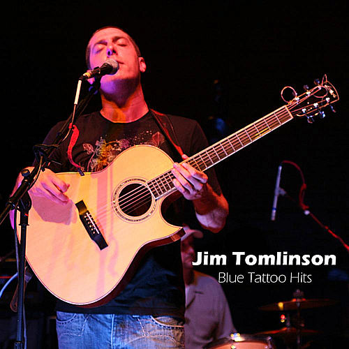 Play & Download Blue Tattoo Hits by Jim Tomlinson | Napster