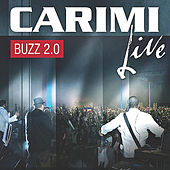 Play & Download Carimi Buzz 2.0 (Live) by Carimi | Napster
