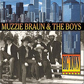 Big Town by Muzzie Braun