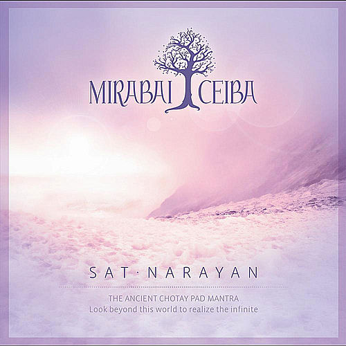 Play & Download Sat Narayan by Mirabai Ceiba | Napster