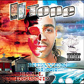 Play & Download Heaven Sent Hell Bound: Black Rain Entertainment Presents by II tone | Napster