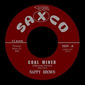 Play & Download Coal Miner by Nappy Brown | Napster