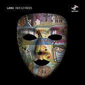 Her 12 Faces by Lanu