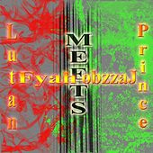 Play & Download Lutan Fyah Meets Prince Jazzbo by Various Artists | Napster