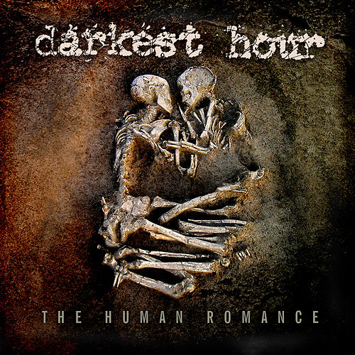 Play & Download The Human Romance by Darkest Hour   Napster