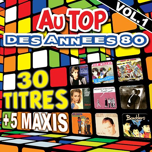 Au top des années 80 by Various Artists