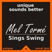 Play & Download Mel Tormé Sings Swing by Mel Tormè | Napster