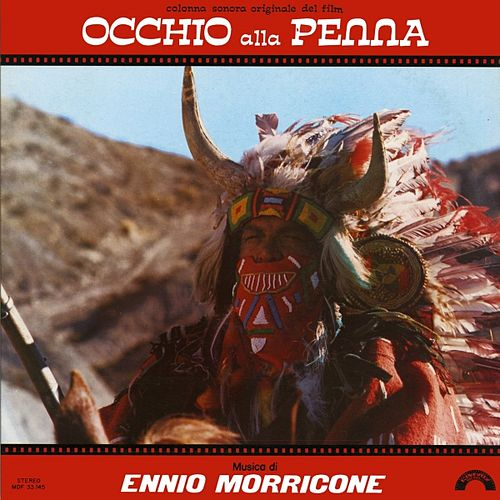 Play & Download Occhio alla penna (Original Motion Picture Soundtrack) by Ennio Morricone | Napster