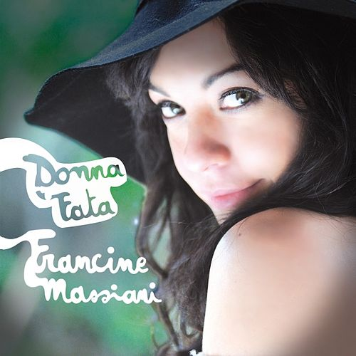 Play & Download Donna fata by Francine Massiani | Napster
