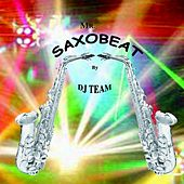 Mr Saxobeat by Dj Team