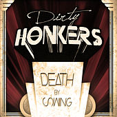 Play & Download Death By Swing by Dirty Honkers | Napster