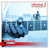 Play & Download Ishumar 2 - New Tuareg Guitars by Various Artists | Napster
