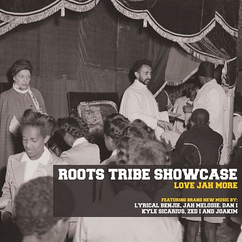 Roots Tribe Showcase: Love Jah More by Various Artists