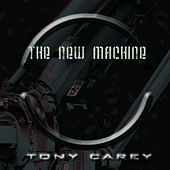 The New Machine by Tony Carey