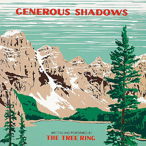 Play & Download Generous Shadows by The Tree Ring | Napster