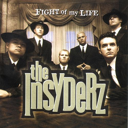 Play & Download Fight of My Life by The Insyderz | Napster